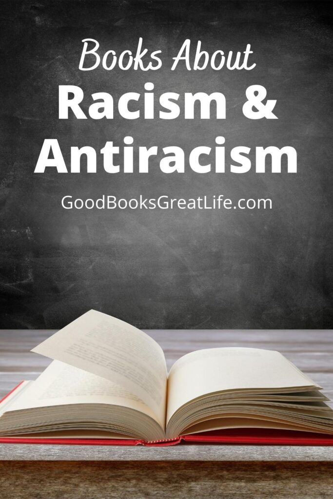 Antiracism books to open your mind.