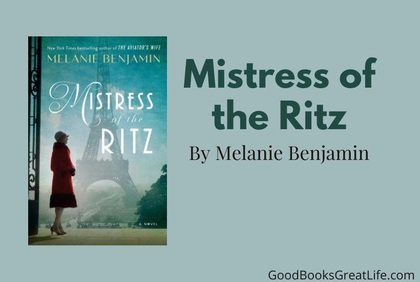 Mistress of the Ritz by Melanie Benjamin