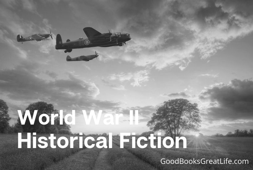 World War Two Historical Fiction You'll Love