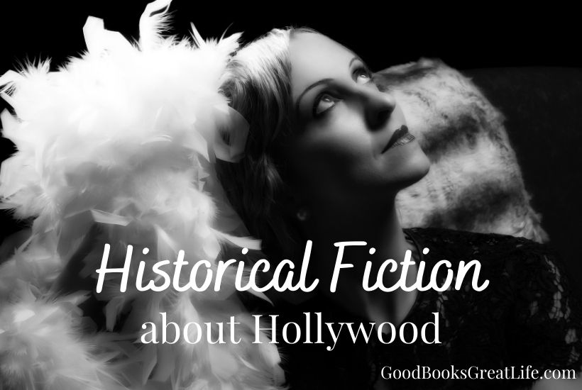 Unputdownable Historical Fiction about Hollywood