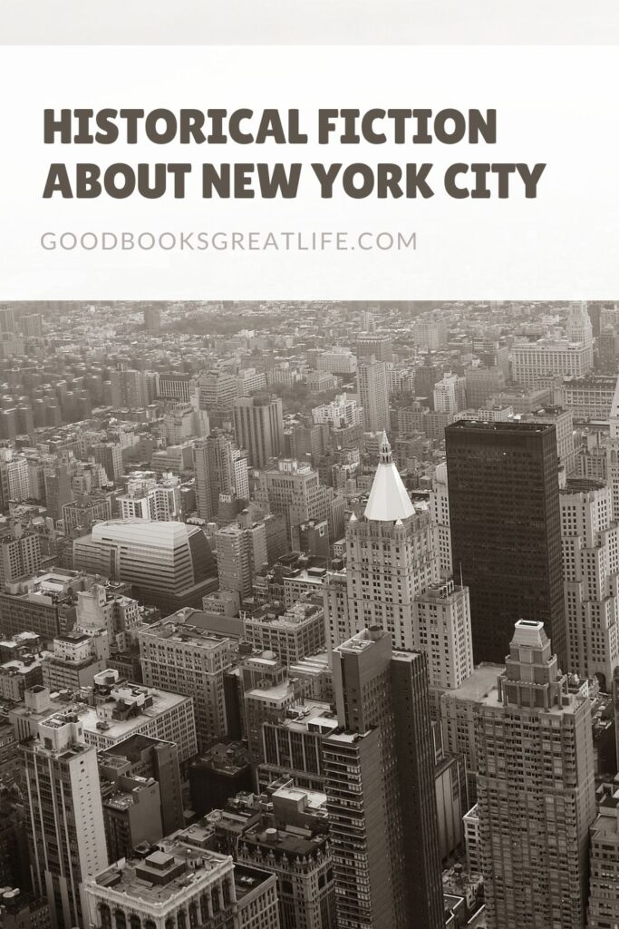 Historical Fiction books about New York City