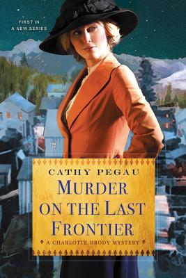 Murder on the Last Frontier book cover