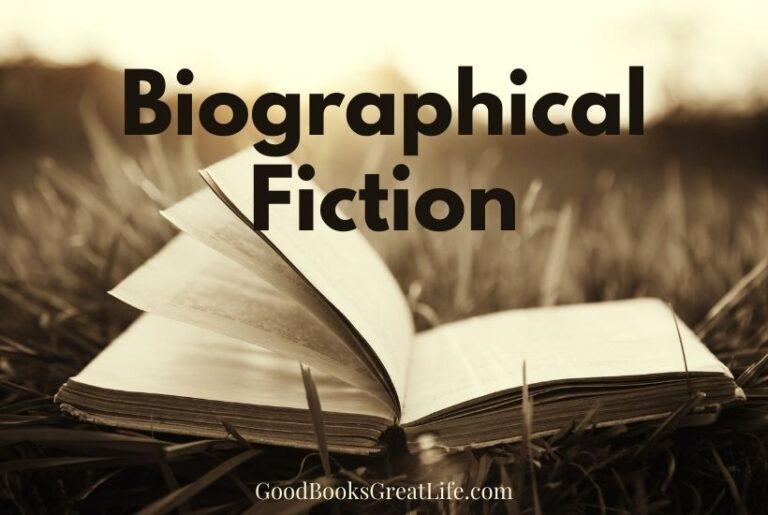 Biographical fiction novels