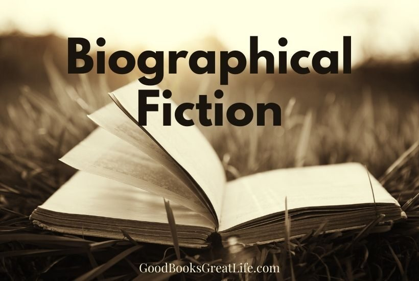 Biographical fiction novels