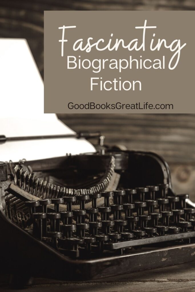 Biographical Fiction books that you'll love