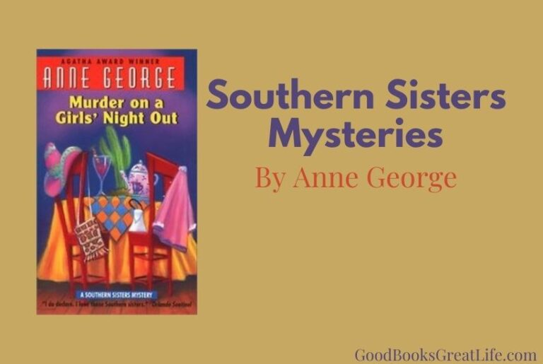 Southern Sisters Mysteries by Anne George