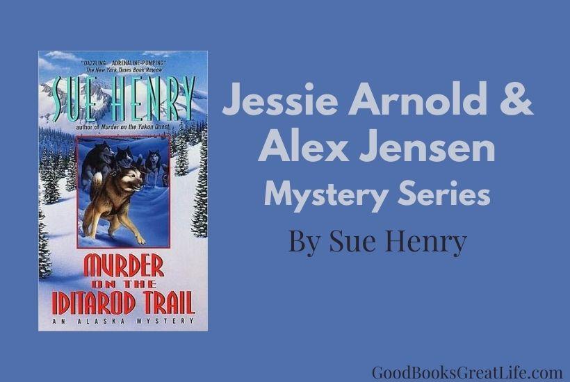 Alaska Mystery series by Sue Henry