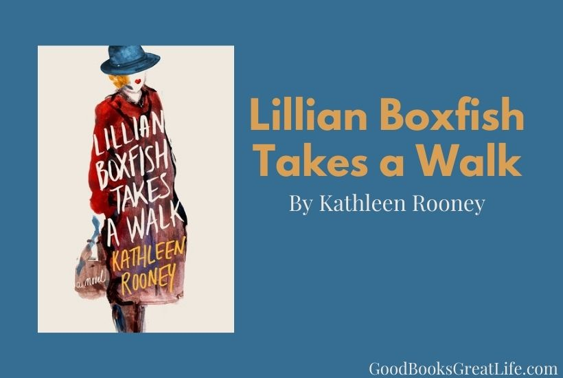 Lillian Boxfish Takes a Walk book review