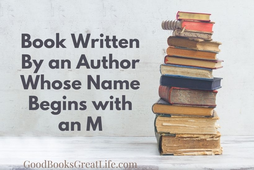 Book Written by an Author Whose Name Begins with an M