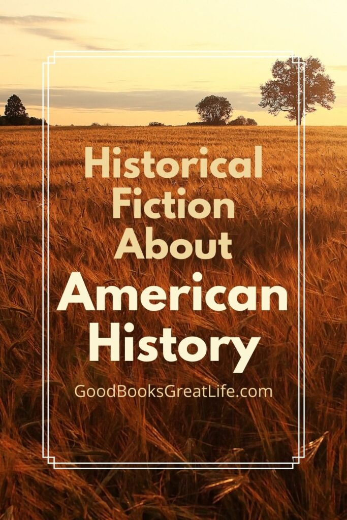 Historical Fiction About American History