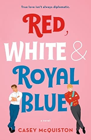 Red White and Royal Blue Book Cover