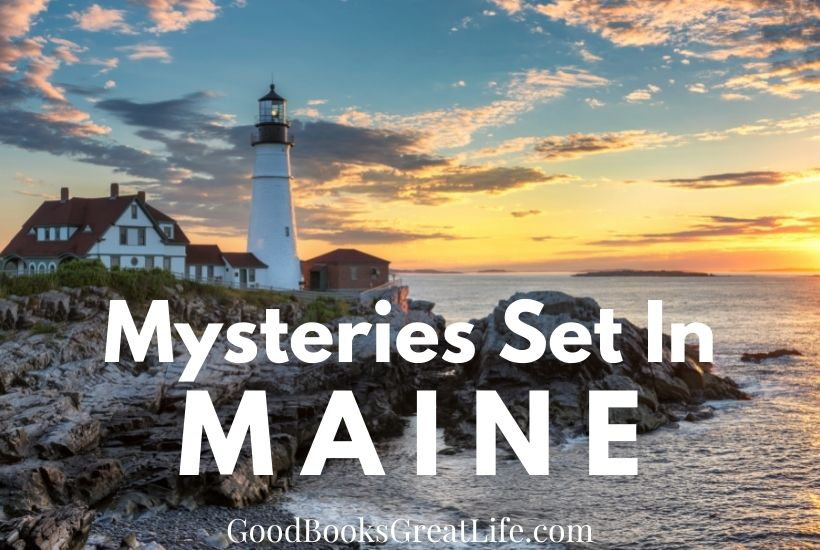 Mysteries set in Maine
