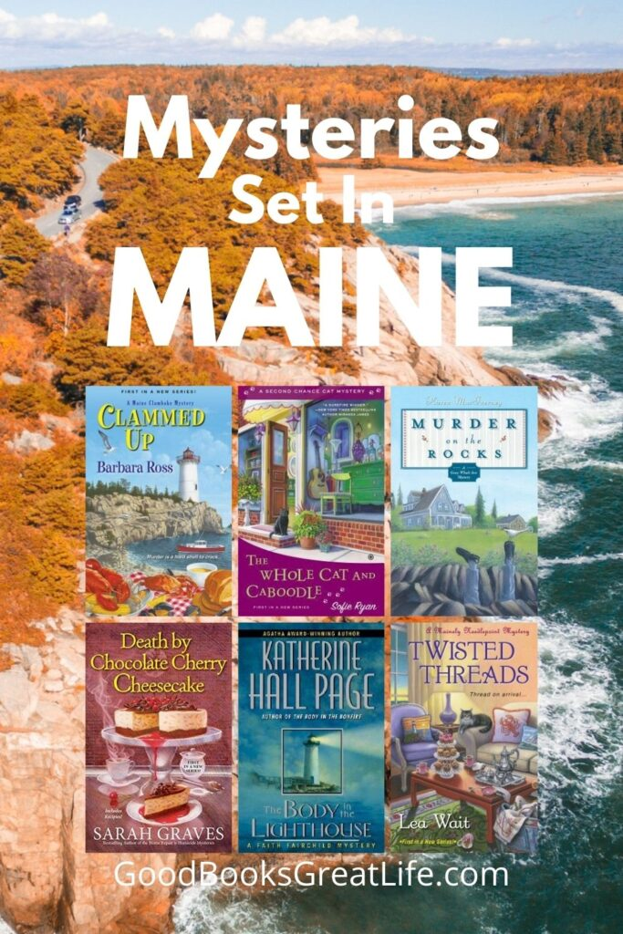 Cozy Mysteries Set in Maine